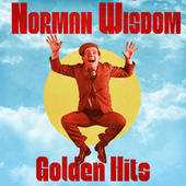 Golden Hits (Remastered) by Norman Wisdom