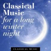 Classical Music for a Long Winter Night de Various Artists