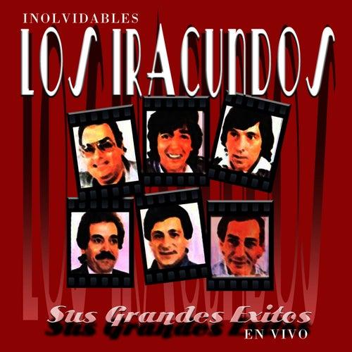 Inolvidables by Los Iracundos