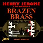 Brazen Brass - Four Complete Albums by Henry Jerome