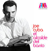 A Man And His Music: El Alcalde del Barrio de Joe Cuba
