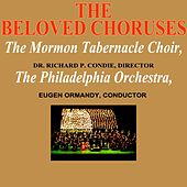 The Beloved Choruses von The Mormon Tabernacle Choir