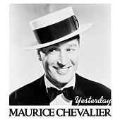 Yesterday de Maurice Chevalier