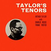 Taylor's Tenors de Arthur Taylor