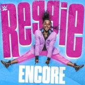 Encore (Reggie) by WWE