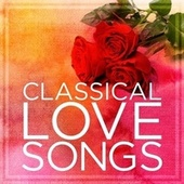 Classical Love Songs von Various Artists
