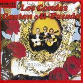 Cantan Al Pasado de Los Condes
