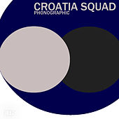 Phonographic de Croatia Squad
