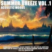 Summer Breeze Vol .1 by Acoustic Moods Ensemble