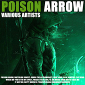 Poison Arrow by Various Artists