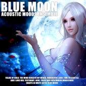 Blue Moon by Acoustic Moods Ensemble