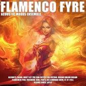 Flamenco Fyre by Acoustic Moods Ensemble