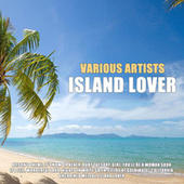 Island Lover by Various Artists