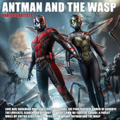 Antman and The Wasp by Various Artists