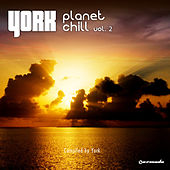 Planet Chill, Vol. 2 - Compiled by York by Various Artists