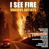 I See Fire by Various Artists