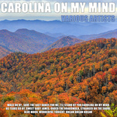 Carolina On my Mind by Various Artists
