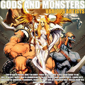 Gods and Monsters by Various Artists