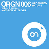 Mass Repeat / Eleven by Gabriel & Dresden