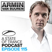 A State Of Trance Official Podcast 115 von Various Artists