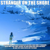 Stranger on the Shore by Various Artists