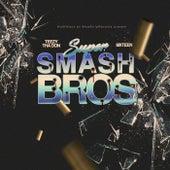 Super Smash Bro's by Teezy Tha Don