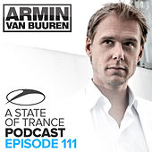 A State Of Trance Official Podcast 111 von Various Artists