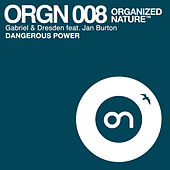 Dangerous Power von Gabriel & Dresden