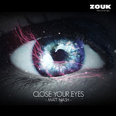 Close Your Eyes by Matt Nash