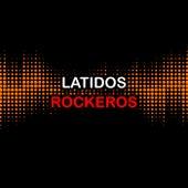 Latidos Rockeros by Various Artists