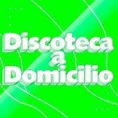 Discoteca a Domicilio de Various Artists