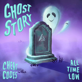 Ghost Story (with All Time Low) von Cheat Codes