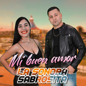 Mi Buen Amor by La Sonora Sabrosita
