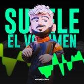 Súbele el Volumen (Remix) by Matias Deago