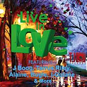 Live In Love by Various Artists