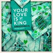 Your Love is King (Ronan Remix) de Amazonics