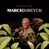 Envolver by Marcio Greyck