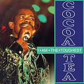 I Am the Toughest by Cocoa Tea