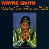 Wicked Inna Dancehall by Wayne Smith (Reggae)