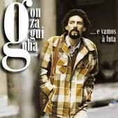 E Vamos a Luta (Best Of) by Gonzaguinha