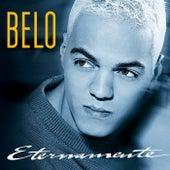 Eternamente (Best Of) de Belo