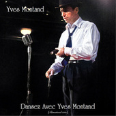 Dansez avec Yves montand (Remastered 2021) by Yves Montand