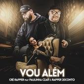 Vou Além by Rapper 20conto