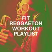 Fit Reggaeton Workout Playlist de Agrupación Reggaeton