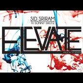 Elevate (feat. Sonny Shotz) by Sid Sriram
