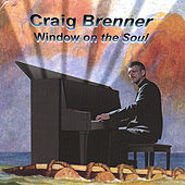 Window On the Soul by Craig Brenner