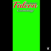 Cosmology (K21 Extended) by Falcon