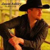 You Matter to Me by Jason Ashley