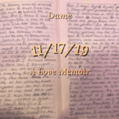 11/17/19: A Love Memoir von Dame