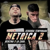 La Metrica 2 (Segunda Temporada) de Benzina